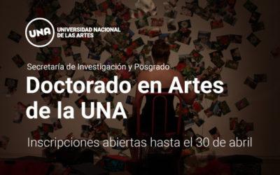 Doctorado en Artes de la UNA. Inscripciones abiertas hasta el 30 de abril
