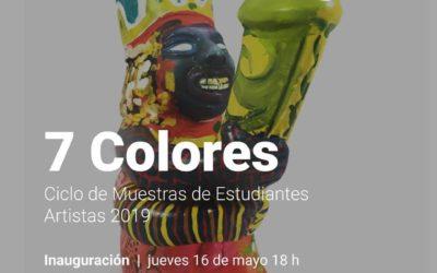 7 colores. Muestra de Estudiantes Artistas