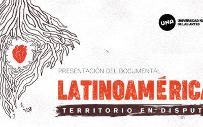"Presentación del documental ""Latinoamérica, territorio en disputa"""