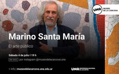 El arte público con Marino Santa María